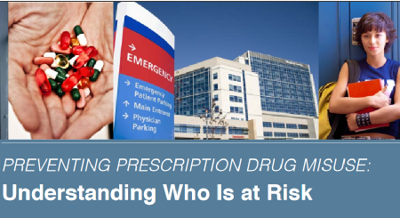 PREVENTING PRESCRIPTION DRUG MISUSE - Understanding Who Is at Risk